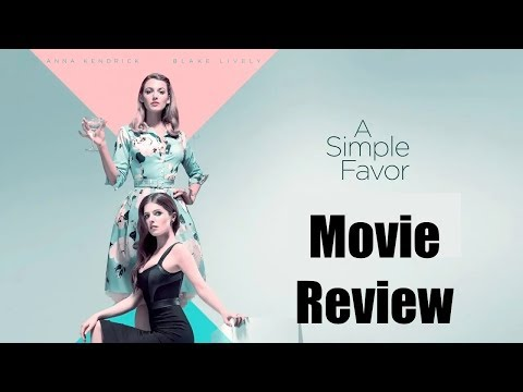 A SIMPLE FAVOR (First Half Spoiler Free) Movie Review | Chasing Cinema
