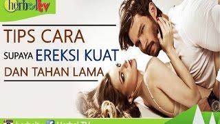 Download Video Tips Cara Supaya Ereksi Kuat Dan Tahan Lama - Herbal TV MP3 3GP MP4