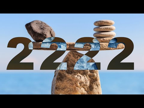 2222 Angel Number Meaning | Balance Is KEY