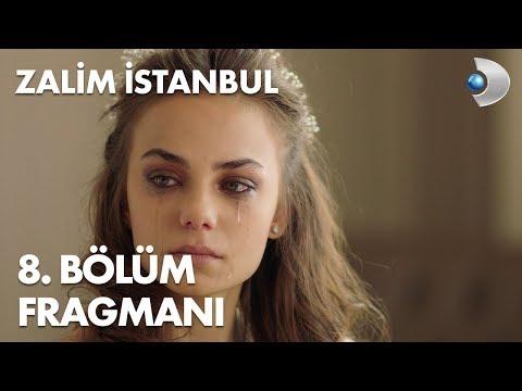 Zalim İstanbul 8. Bölüm Fragmanı