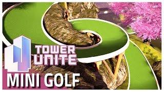 Tower Unite : Mini Golf - Hole in One!