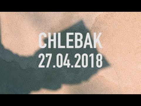Chlebak [#186] 26.04.2018