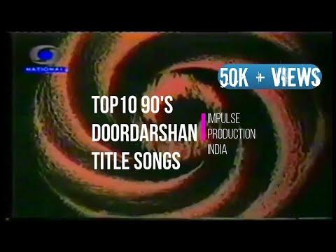 Top 10 90's Doordarshan Title Songs