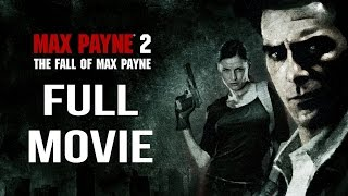 Max Payne 2 - Full Walkthrough/ Movie