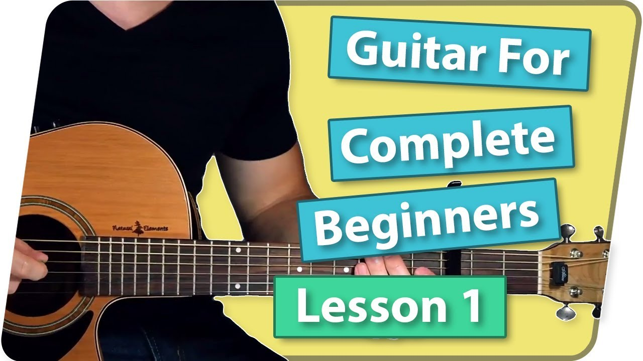 Guitar For Complete Beginners – Lesson 1 (Shape Of You – Ed Sheeran)
