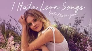 Kelsea Ballerini - I Hate Love Songs (Official Audio)