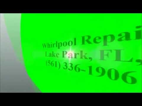 Whirlpool Repair, Lake Park, FL, (561) 336-1906