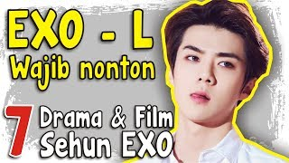 EXO-L wajib tau !! Inilah 7 Drama & Film Sehun Exo