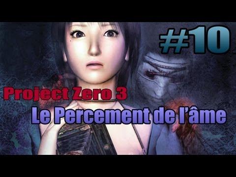 Project Zero 3 - Episode 10 - Le Percement de l'âme | Let's Play FR