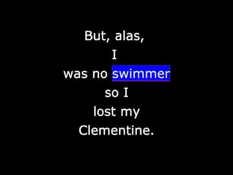 Songs - Oh My Darlin' Clementine