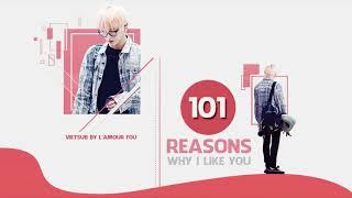 [VIETSUB] 101 Reasons Why I Like You - Ji Changwook | TAEYONG' PLAYLIST