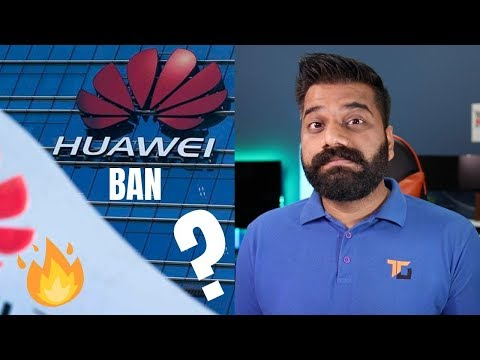 Huawei is Banned - The Full Story Explained