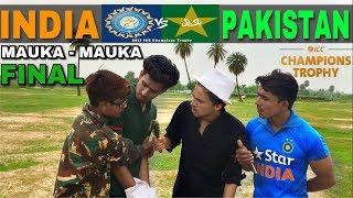 Mauka Mauka | India vs Pakistan Final Champions Trophy 2017 | Round2Hell | R2H