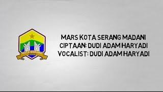 Download Lagu Mars Kota Serang (Animasi) Mp3