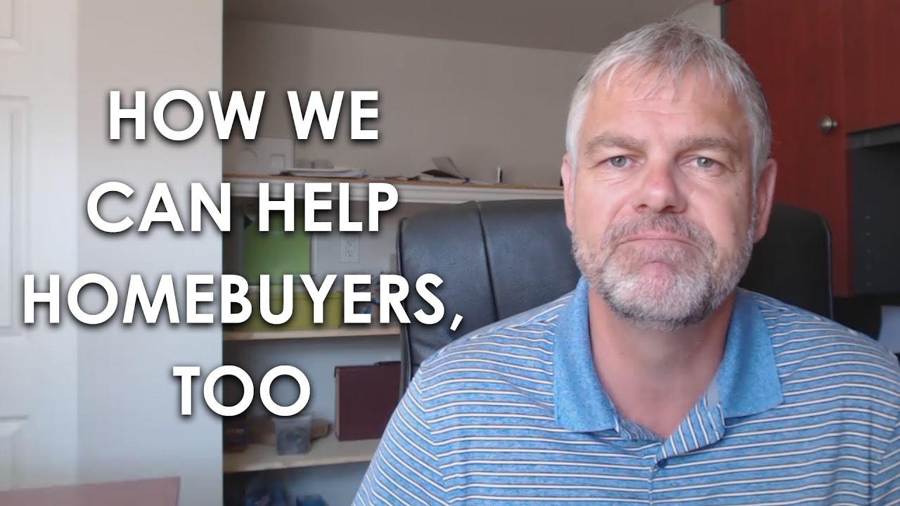 A Few of the Many Ways We Can Help Homebuyers