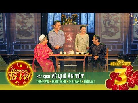 Hài kịch: Về Quê Ăn Tết - Hương Sắc Tết Việt