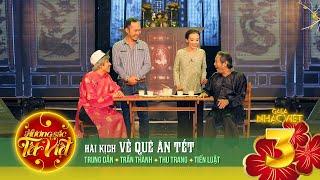 Về Quê Ăn Tết - Trung Dân, Trấn Thành, Thu Trang, Tiến Luật [Hương Sắc Tết Việt] (Official)
