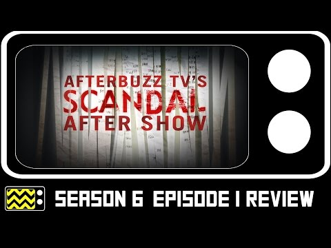 Scandal Season 6 Episode 1 Review & After Show | AfterBuzz TV