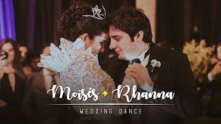 [Wedding Dance] | Moisés & Rhanna