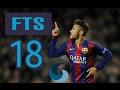 أفضل لعبة كرة قدم للاندرويد 2017 2018 (لعبه FTS 18) طريقه التثبيت + رابط التحميل اسفل الفيديو