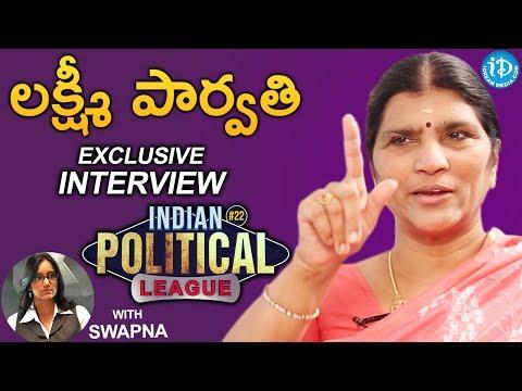Lakshmi Parvathi Exclusive Interview