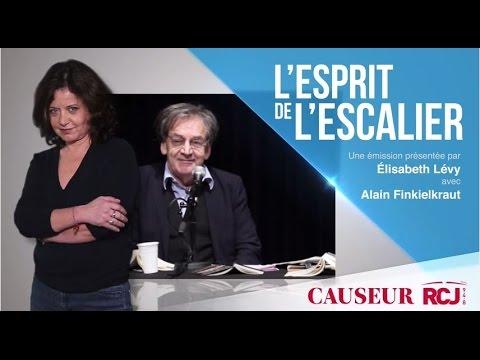 L'esprit de l'escalier 14 Mai 2017/Alain Finkielkraut & Elisabeth Levy sur RCJ