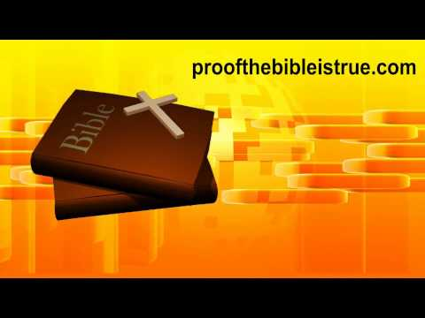 Evidence The Bible Is True And The Word Of God