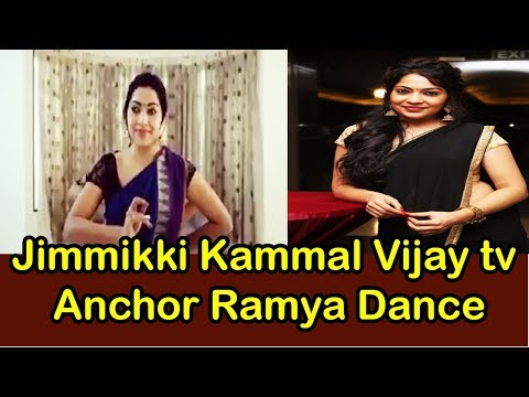 Video Jimmikki Kammal - Vijay tv Anchor Ramya Dance - Jimmikki Kammal Dance - Ramya - Vijay television download in MP3, 3GP, MP4, WEBM, AVI, FLV January 2017