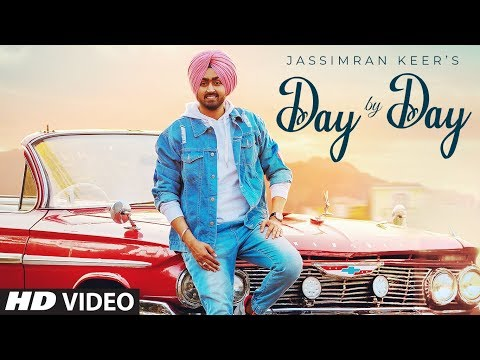 Day By Day (Full Video) - Jassimran Keer || Desi Routz || Sardaar Films || Latest Punjabi Song 2019