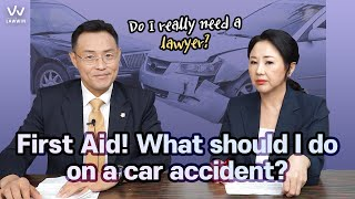 [Korean Lawyer] #1 First Aid! What should I do on a car accident?