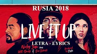 LIVE IT UP - Nicky Jam feat. Will Smith & Era Istrefi (ESPAÑOL- INGLES)