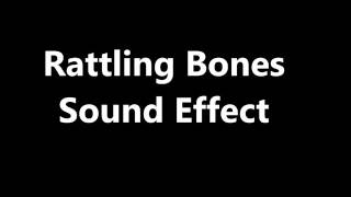 Download Lagu Rattling Bones Sound Effect Mp3