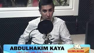 Taylan Demirelli ile  Seçime doğrunun Konuğu Abdulhakim Kaya