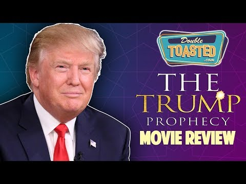 Funny movies - THE TRUMP PROPHECY MOVIE REVIEW - Double Toasted Reviews