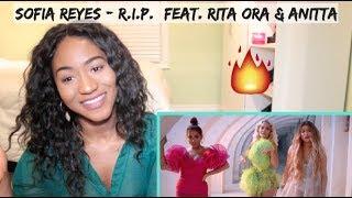 Sofia Reyes - R.I.P. (feat. Rita Ora & Anitta) | REACTION