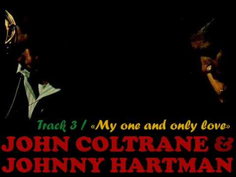 One and Only - John Coltrane & Johnny Hartman (1963) Track No. 3,