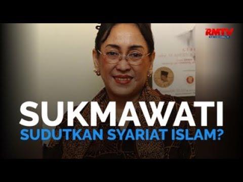 Sukmawati Sudutkan Syariat Islam?