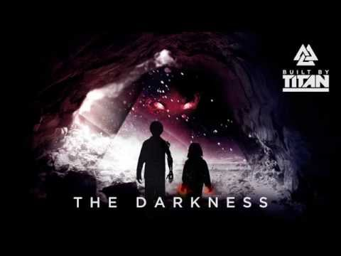 Built By Titan –The Darkness (ft. Svrcina) [Audio]