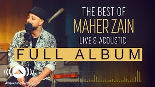 Video The Best Of Maher Zain Live & Acoustic (Full Album Tracks) MP3, 3GP, MP4, WEBM, AVI, FLV Agustus 2018