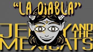 Jenny and The Mexicats - La Diabla (Lyric Video) NUEVO SINGLE 2017