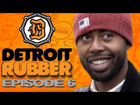 0 Detroit Rubber: Episode 6