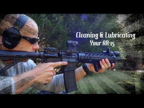 Cleaning The AR Properly For Safe Long Term Operation