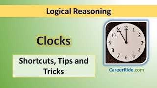 Crack the logical reasoning section of Placement Test or Job Interview at any company with shortcuts & tricks on Clocks. Extremely helpful for the preparation of entrance exams like MBA, Banking – IBPS, SBI, UPSC, SSC, Railways etc.
