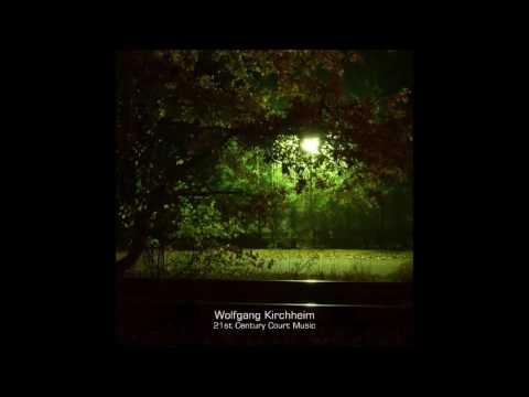 Wolfgang Kirchheim - 21st Century Court Music (Full Album)