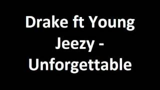 Drake - Unforgettable (Feat. Young Jeezy) with Lyrics on Screen