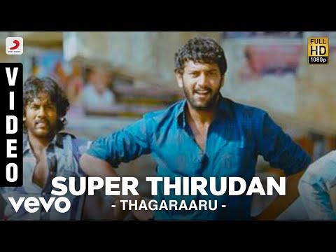 Download Thagaraaru - Super Thirudan Video | Arulnitdhi, Poorna | Dharan Kumar HD Mp4 3GP Video and MP3