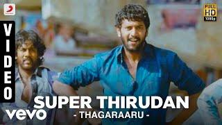 Thagaraaru - Super Thirudan Video | Arulnitdhi, Poorna | Dharan Kumar