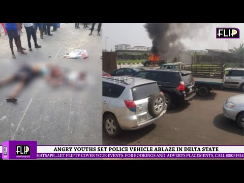 ANGRY YOUTHS SET POLICE VEHICLE ABLAZE IN DELTA STATE