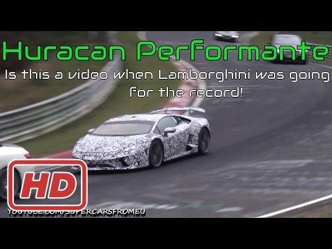 Lamborghini Huracan Performante Going for the NURBURGRING RECORD!!! [Mr Braun]