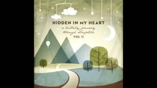 "Video Hidden In My Heart Volume II - ""I Am Here"" by Scripture Lullabies MP3, 3GP, MP4, WEBM, AVI, FLV Januari 2019"